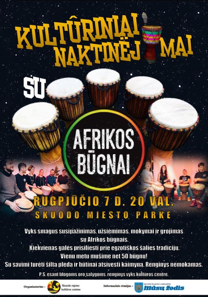 Kultūriniai naktinėjimai Skuode - Afrikos būgnai