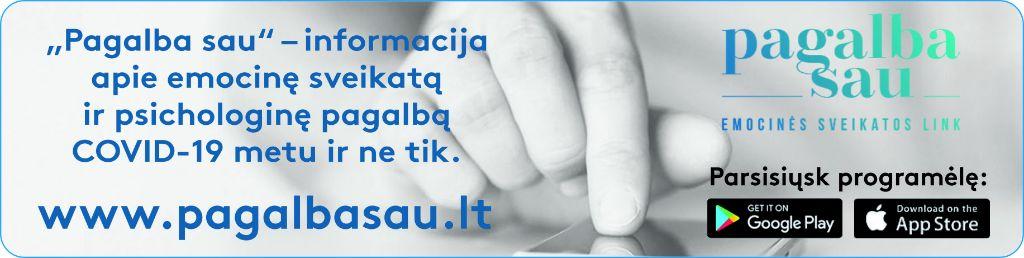 """""""Pagalba sau"""" – informacija apie emocinę sveikatą ir psichologinę pagalbą COVID-19 metu ir ne tik."""